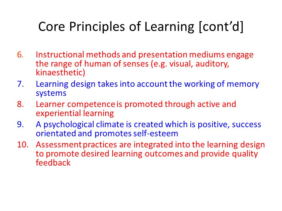 Core Principles of Learning [cont'd]